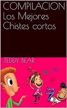 COMPILACION  Los Mejores Chistes cortos de [Bear, Teddy]