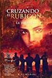 Cruzando El Rubicon La jornada: Volume 1 by Mr. RC Richter (2014-01-19)