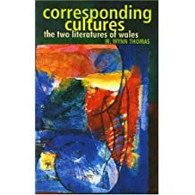 Corresponding Cultures  the two literatures of Wales
