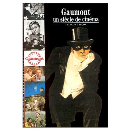 Gaumont : Un siècle de cinéma