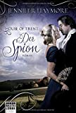 House of Trent - Der Spion: Roman (Trent-Trilogie, Band 3)