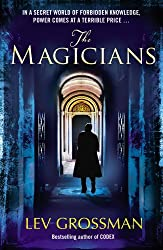The Magicians: (Book 1) by Lev Grossman (8-Oct-2009) Paperback