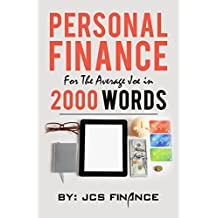 Personal Finance For the Average Joe Or Jane In 2000 Words (Personal Finance 1A) (English Edition)