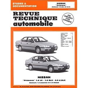 Revue technique de l'Automobile, N° 545 : Nissan Primera 1.6 LX, 1.6 SLX, 2.0 DSLX : moteurs 1.6 essence et 2.0 diesel