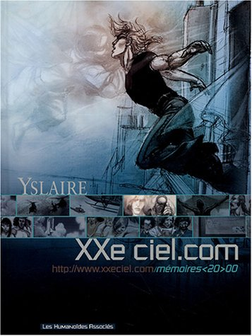 XXe ciel.com, Tome 4 : Mémoires <20>00 par Yslaire