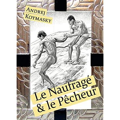 Le Naufragé et le Pêcheur