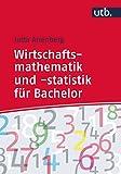 Wirtschaftsmathematik und -statistik für Bachelor