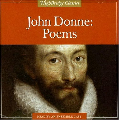 John Donne: Poems (Highbridge Classics)