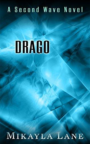 Drago (Second Wave Book 2)