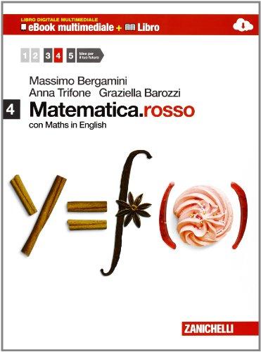 Matematica.rosso. Con Maths in english. Per le Scuole superiori. Con e-book. Con espansione online: 4