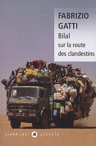 Bilal sur la route des clandestins by Fabrizio Gatti (2010-10-07)