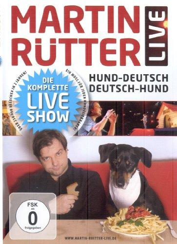 Martin Rütter - Live: Hund-Deutsch / Deutsch-Hund