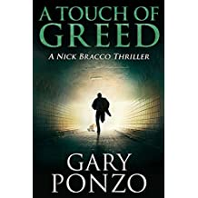 A Touch of Greed (A Nick Bracco Thriller Book 3)
