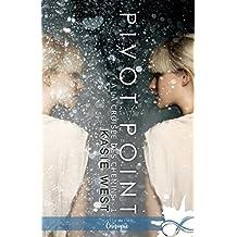 Pivot Point: À la croisée des chemins, T1