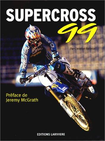 L'année du supercross,1999 par Batteux