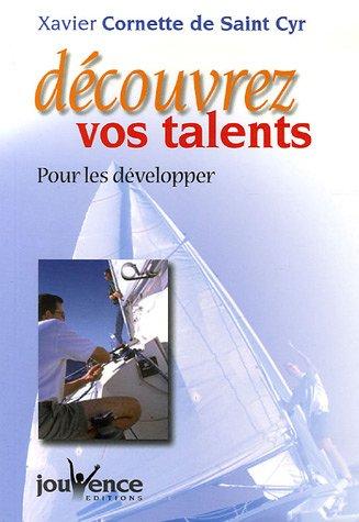 Dcouvrez vos talents : Pour les dvelopper