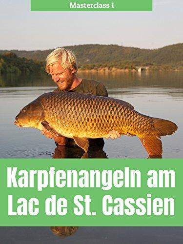 Masterclass 1 - Karpfenangeln am Lac de St. Cassien