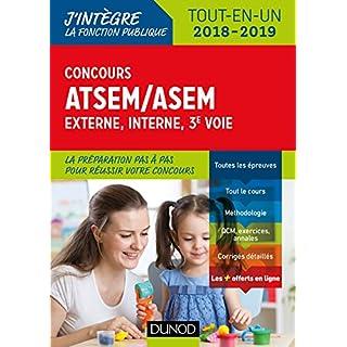 Concours ATSEM/ASEM - Externe, interne, 3e voie : 2018-2019 - Tout-en-un (Fonction Publique Territoriale t. 1) (French Edition)