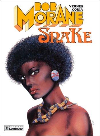 Bob Morane, tome 21 : Snake