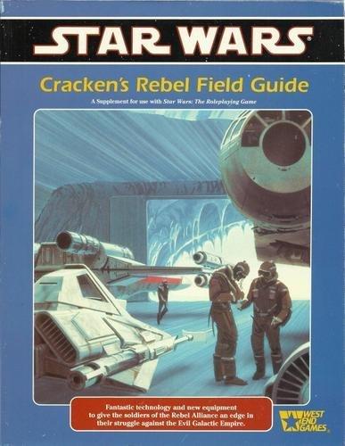 Cracken's Rebel Field Guide (Star Wars RPG)