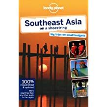 Lonely Planet Southeast Asia on a shoestring (Travel Guide) by Lonely Planet (13-Jul-2012) Paperback