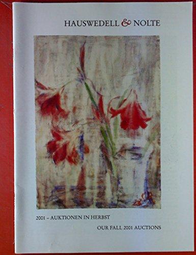 2001 - Auktionen in Herbst / Our Fall 2001 Auctions. Inhalt: Emil Nolde - Christain Rohlfs - Willi Baumeister - Heinrich Campendonk...