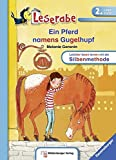 Ein Pferd namens Gugelhupf (Leserabe mit Mildenberger Silbenmethode)