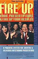 Title: Fire Up Your Presentations Fire Up Your Results