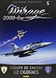 Mirage 2000-5 - Tome 5, Groupe de chasse 1/2 cigognes