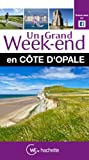Guide Un Grand Week-end en Côte d'Opale