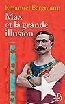 Max et la grande illusion par Bergmann