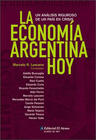 La Economía Argentina Hoy (Claves de Hoy)