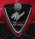 Alfa Romeo. Dal 1910 ad oggi