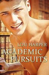 Academic Pursuits by Lou Harper (2014-02-06)