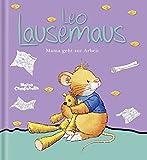 Leo Lausemaus - Mama geht zur Arbeit (Lingoli)