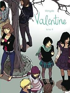 Valentine / Celle que… Edition couleurs Tome 4