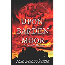 Upon Barden Moor: An Occult Mystery