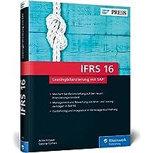 IFRS 16 – Leasingbilanzierung mit SAP: Buchung und Bewertung nach HGB, IFRS und US-GAAP ASC 842 (SAP PRESS)