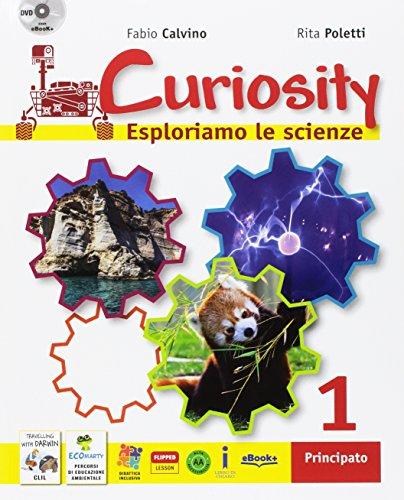Curiosity. Esploriamo le scienze. Per la Scuola media. Con e-book. Con espansione online. Con Libro: Travelling with Darwin-EcoMarty. Con DVD-ROM: 1