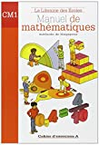Manuel de mathématiques CM1 - Cahier d'exercices A - La Librairie des Ecoles - 11/09/2009