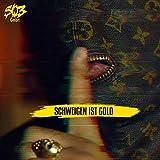Schweigen ist Gold [Explicit]
