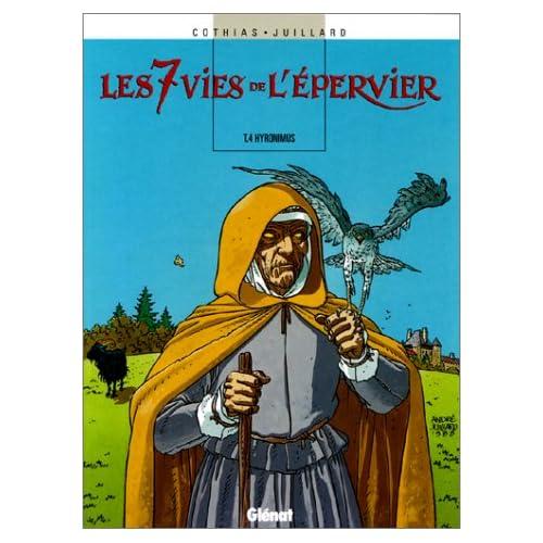 Les 7 Vies de l'Epervier, Tome 4 : Hyronimus