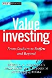 Value Investing: From Graham to Buffett and Beyond by Bruce C. N. Greenwald (2001-05-31)