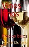 Vinos finos: Precios bajos