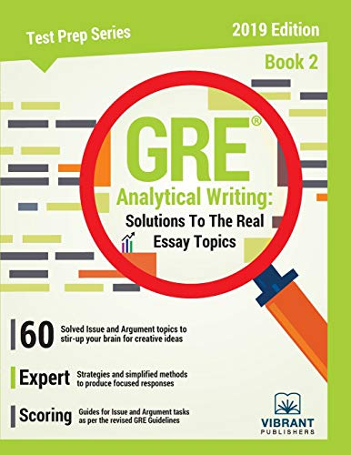 GRE Analytical Writing: Solutions to the Real Essay Topics - Book 2: Volume 18 (Test Prep)