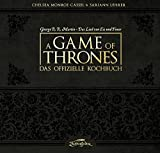 A Game of Thrones ? Das offizielle Kochbuch - Chelsea Monroe-Cassel