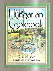 A Little Hungarian Cookbook (Little Cookbook)