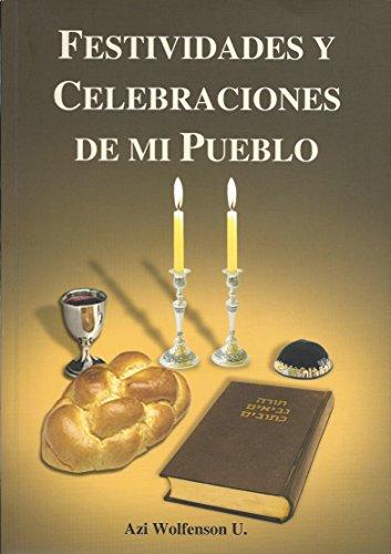 Festividades y Celebraciones de Mi Pueblo por Azi Wolfenson