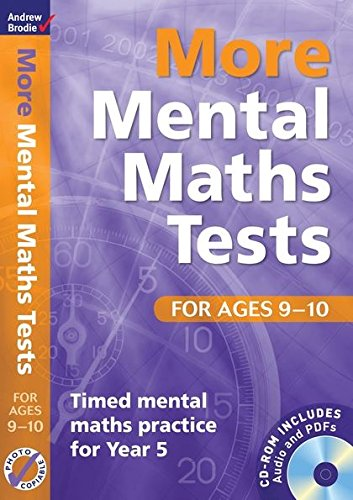 More Mental Maths Tests for Ages 9-10: Timed Mental Maths Practice for Year 5