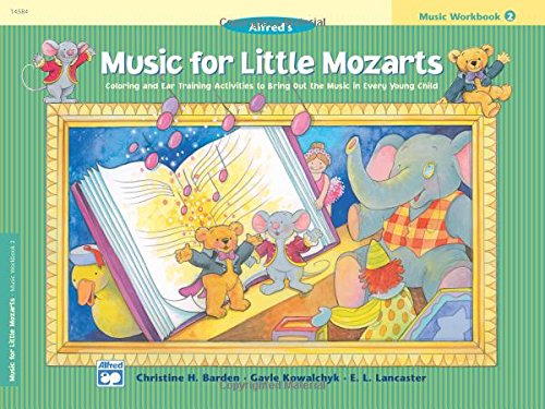 Music for Little Mozarts: Music Workbook 2: Coloring and Ear Training Activities to Bring Out the Music in Every Young Child